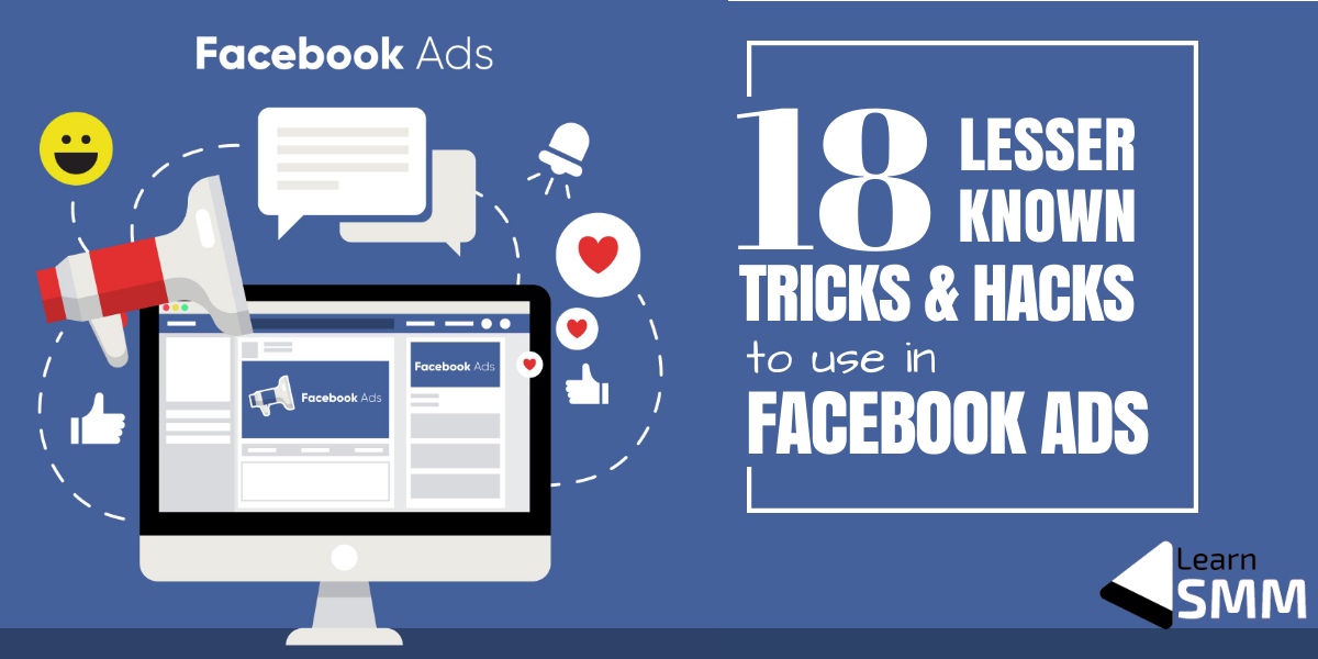 This is a must-read blog post for Facebook adTricks & Hacks to Use in Facebook Ads