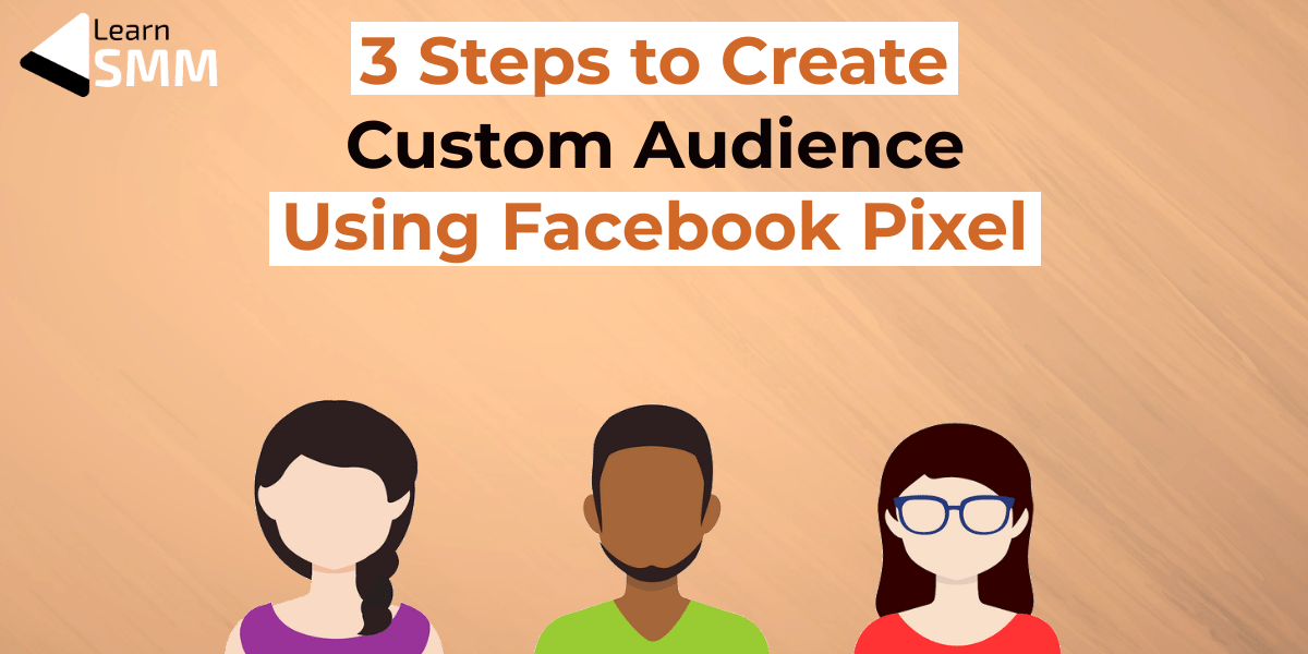 create a custom audience using Facebook pixel