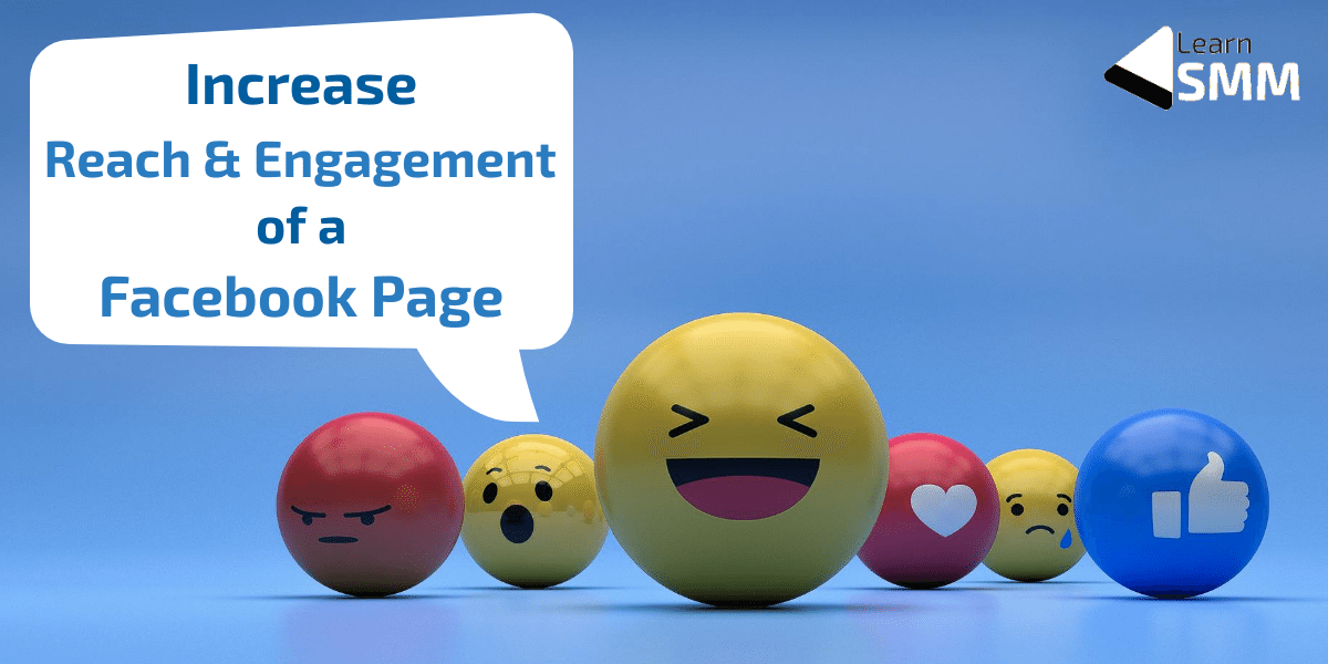 Increase Reach and Engagement of Facebook Page