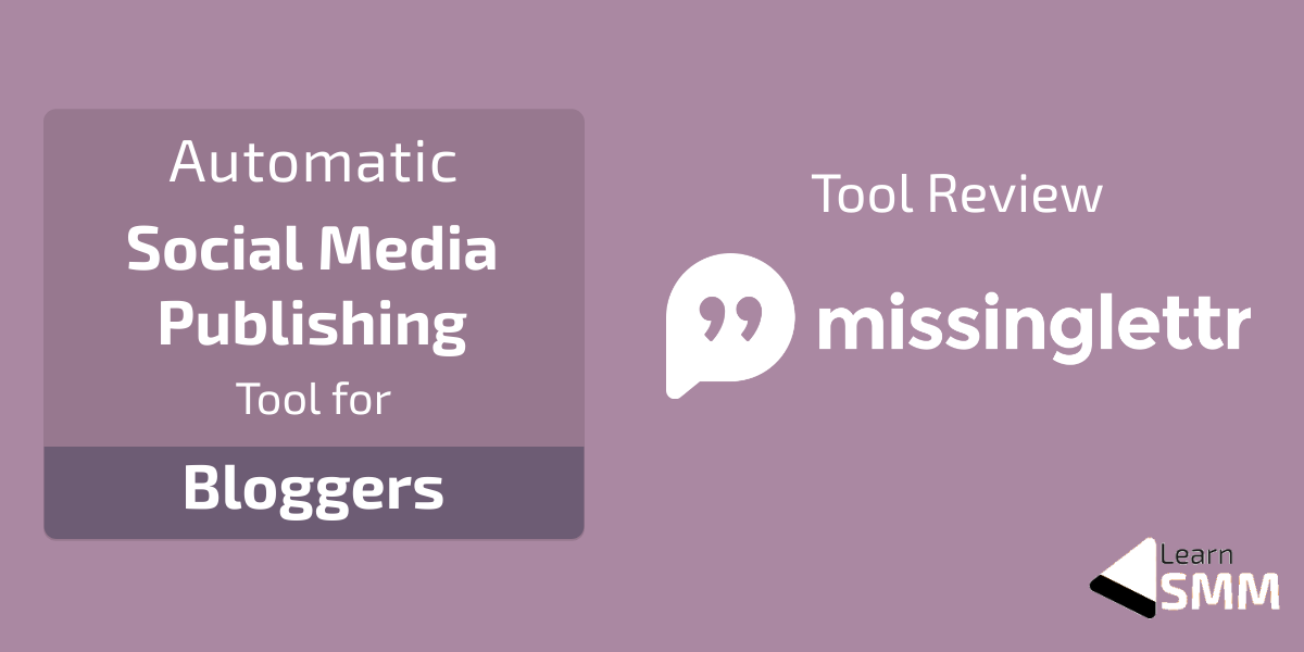 Missinglettr Review for Bloggers